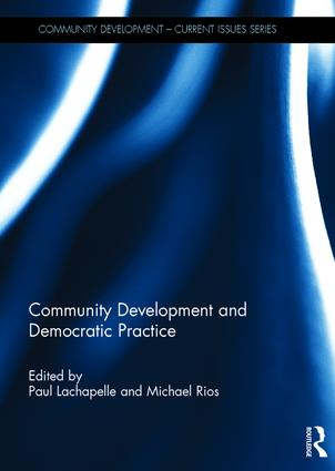 Community Development and Democratic Practice (Hardback) book cover