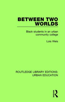 Between Two Worlds: Black Students in an Urban Community College book cover