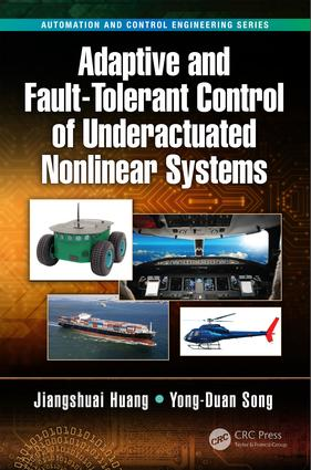 Adaptive and Fault-Tolerant Control of Underactuated Nonlinear Systems: 1st Edition (Hardback) book cover