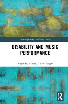 Disability and Music Performance: 1st Edition (Hardback) book cover