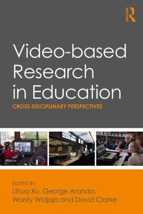 Video-based Research in Education: Cross-disciplinary Perspectives, 1st Edition (Paperback) book cover
