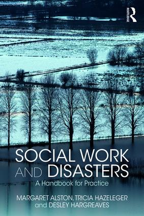 Social Work and Disasters: A Handbook for Practice, 1st Edition (Paperback) book cover