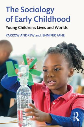 The Sociology of Early Childhood: Young Children's Lives and Worlds book cover