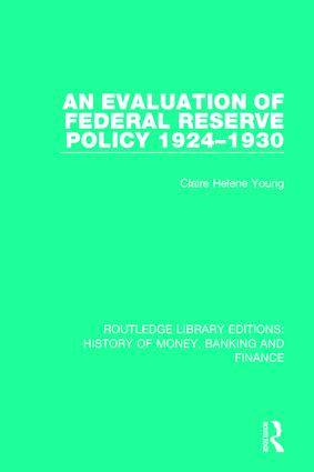 An Evaluation of Federal Reserve Policy 1924-1930 book cover
