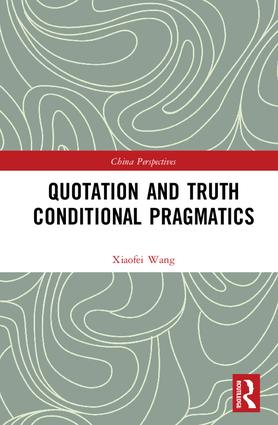 Quotation and Truth-Conditional Pragmatics