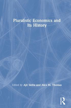 Pluralistic Economics and Its History book cover