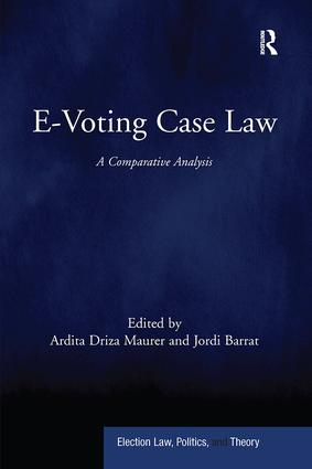 E-Voting Case Law: A Comparative Analysis, 1st Edition (Paperback) book cover