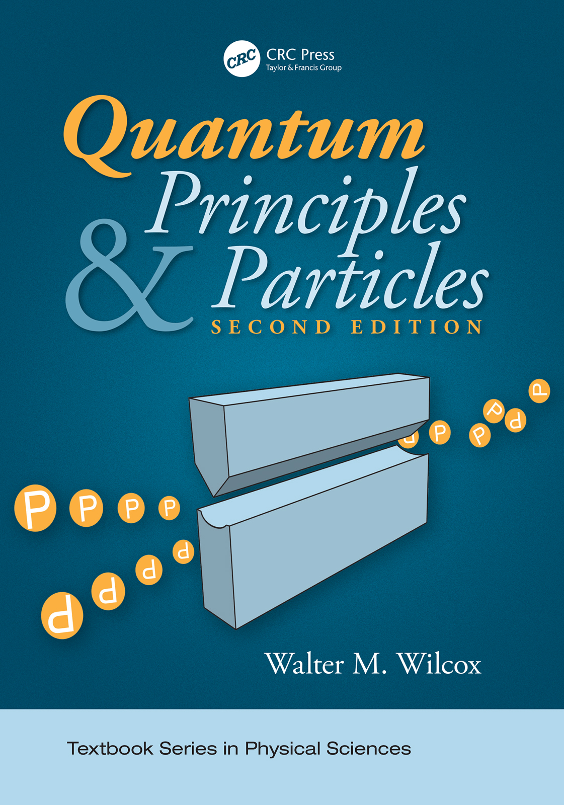 Quantum Principles and Particles, Second Edition book cover