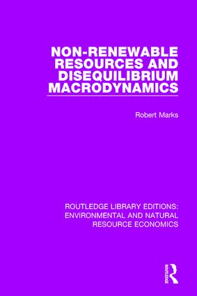 Non-Renewable Resources and Disequilibrium Macrodynamics book cover