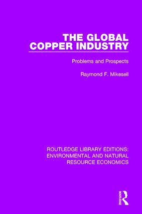The Global Copper Industry: Problems and Prospects book cover