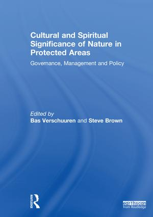 Cultural and Spiritual Significance of Nature in Protected Areas: Governance, Management and Policy book cover