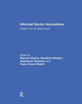 Informal Sector Innovations: Insights from the Global South book cover