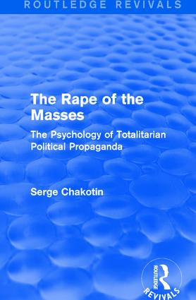 Routledge Revivals: The Rape of the Masses (1940): The Psychology of Totalitarian Political Propaganda book cover
