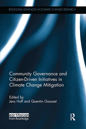 Community Governance and Citizen-Driven Initiatives in Climate Change Mitigation: 1st Edition (Paperback) book cover