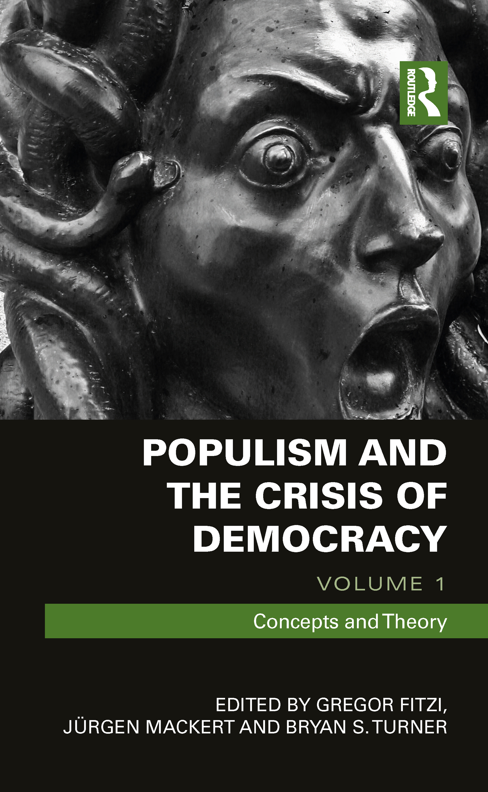 Populism and the Crisis of Democracy: Volume 1: Concepts and Theory book cover