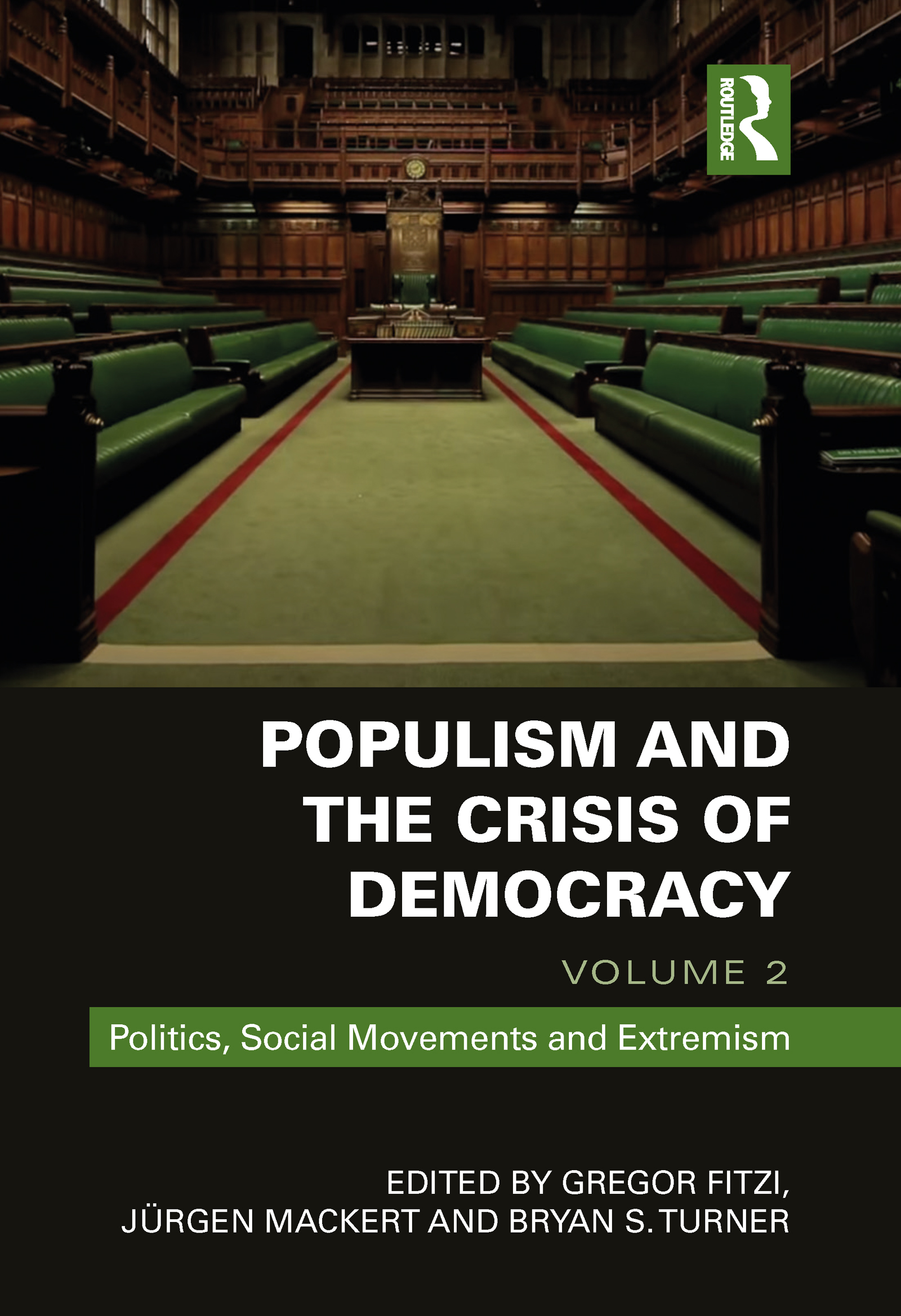 Populism and the Crisis of Democracy: Volume 2: Politics, Social Movements and Extremism book cover