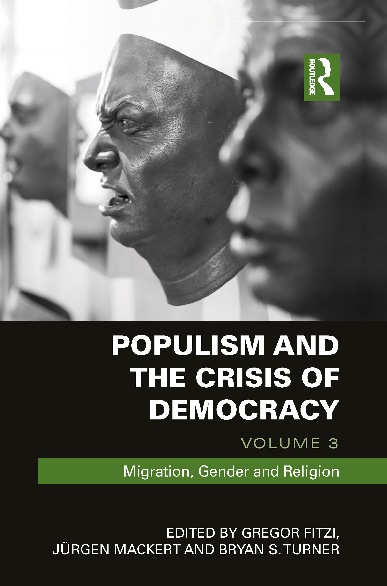 Populism and the Crisis of Democracy: Volume 3: Migration, Gender and Religion, 1st Edition (Hardback) book cover