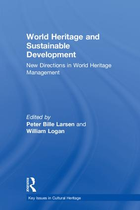 World Heritage and Sustainable Development: New Directions in World Heritage Management book cover