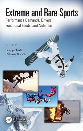 Extreme and Rare Sports: Performance Demands, Drivers, Functional Foods, and Nutrition book cover