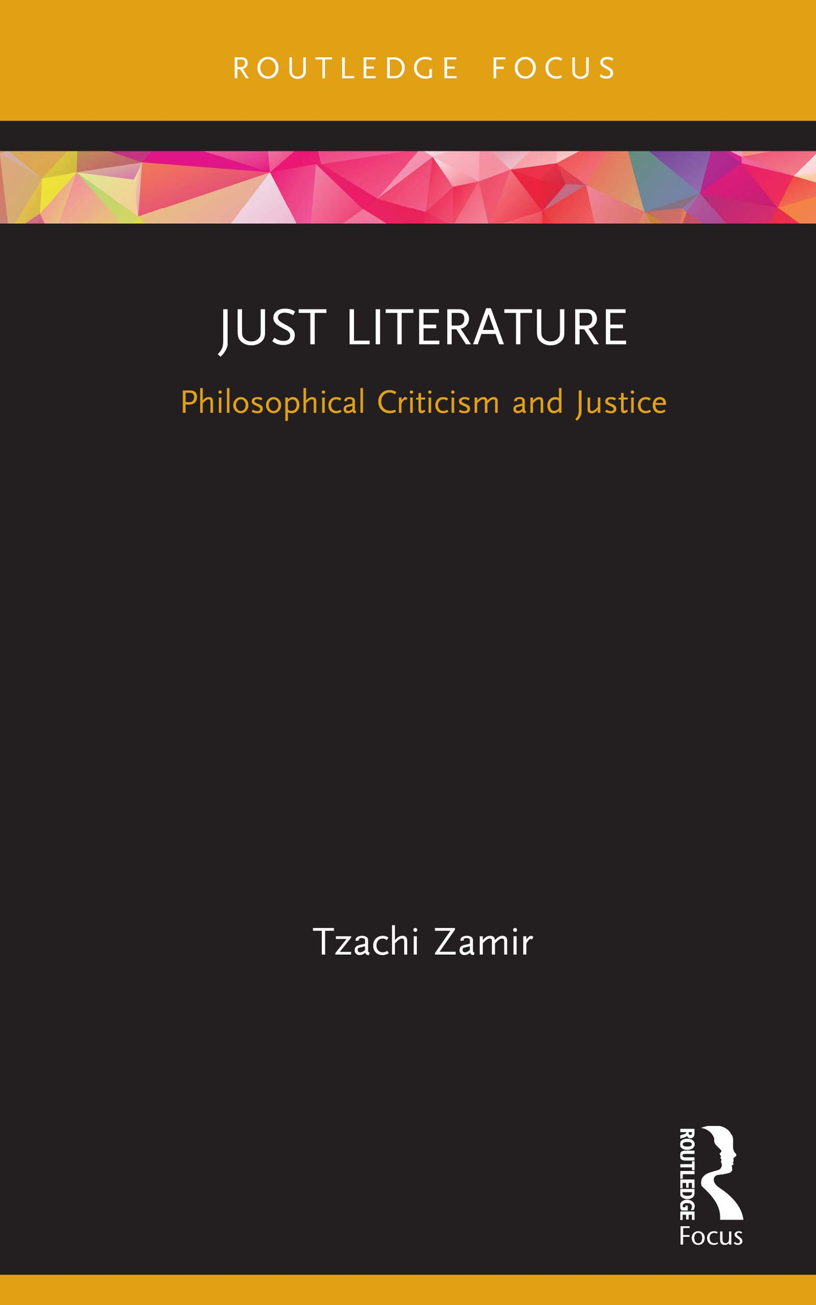 Just Literature: Philosophical Criticism and Justice book cover