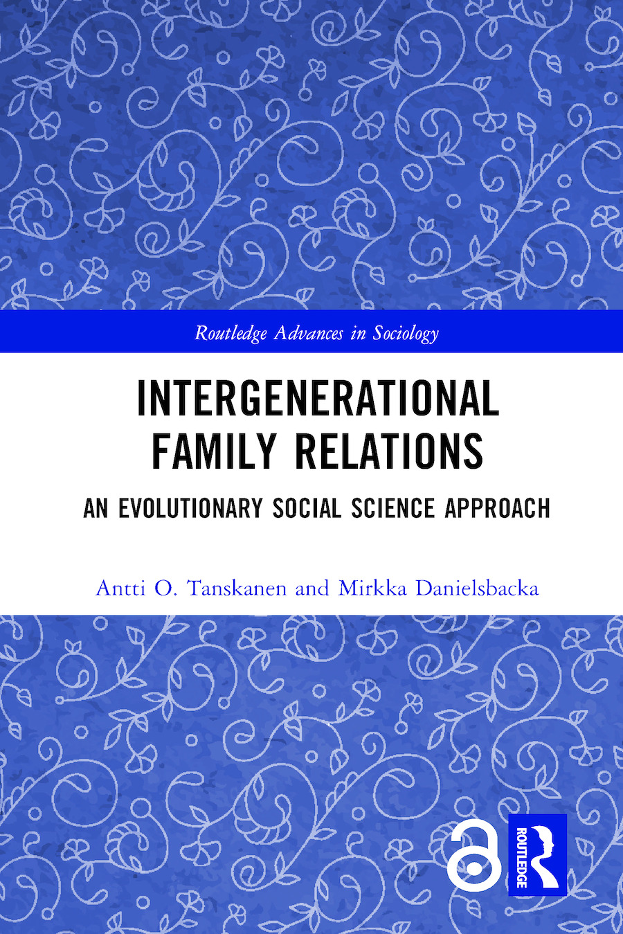 Intergenerational Family Relations: An Evolutionary Social Science Approach book cover