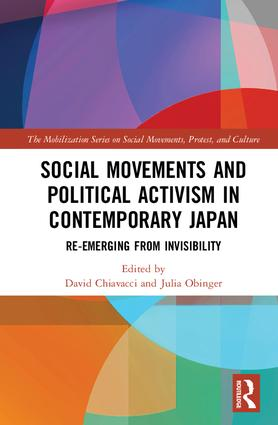 Social Movements and Political Activism in Contemporary Japan: Re-emerging from Invisibility book cover