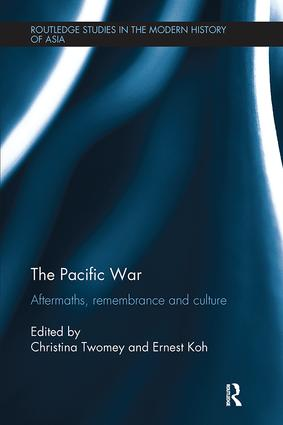 The Pacific War: Aftermaths, Remembrance and Culture book cover