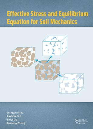 Effective Stress and Equilibrium Equation for Soil Mechanics book cover