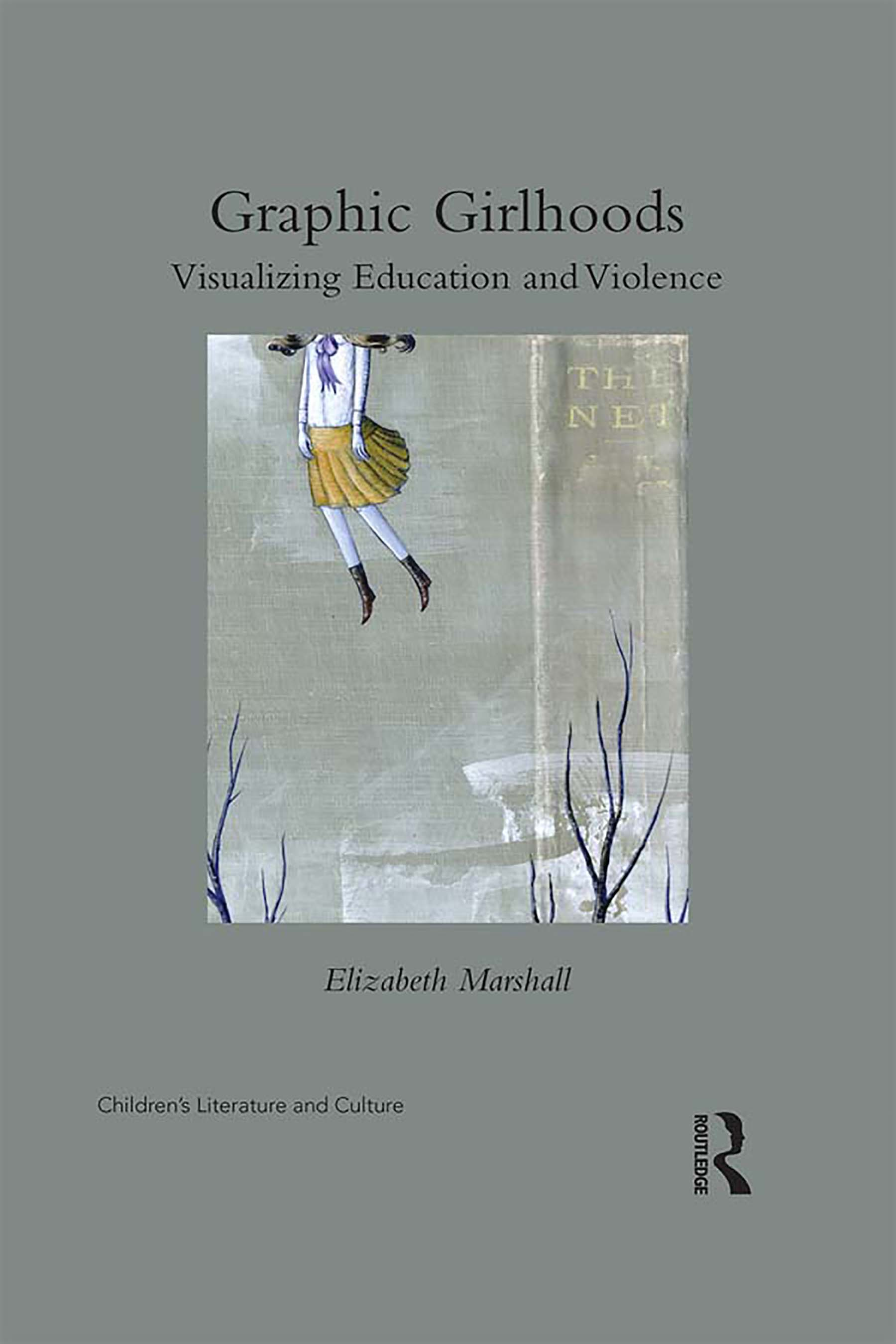 Graphic Girlhoods: Visualizing Education and Violence book cover