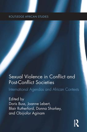 Sexual Violence in Conflict and Post-Conflict Societies