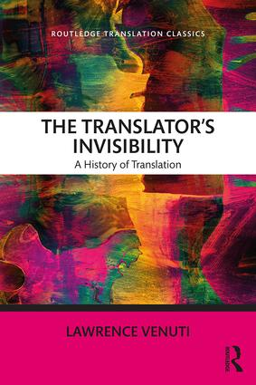 The Translator's Invisibility: A History of Translation book cover