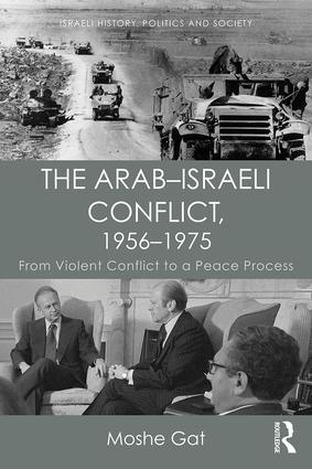The Arab–Israeli Conflict, 1956–1975: From Violent Conflict to a Peace Process (Paperback) book cover
