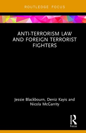 Anti-Terrorism Law and Foreign Terrorist Fighters: 1st Edition (Hardback) book cover