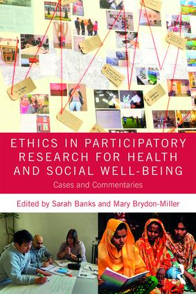 Ethics in Participatory Research for Health and Social Well-Being: Cases and Commentaries book cover