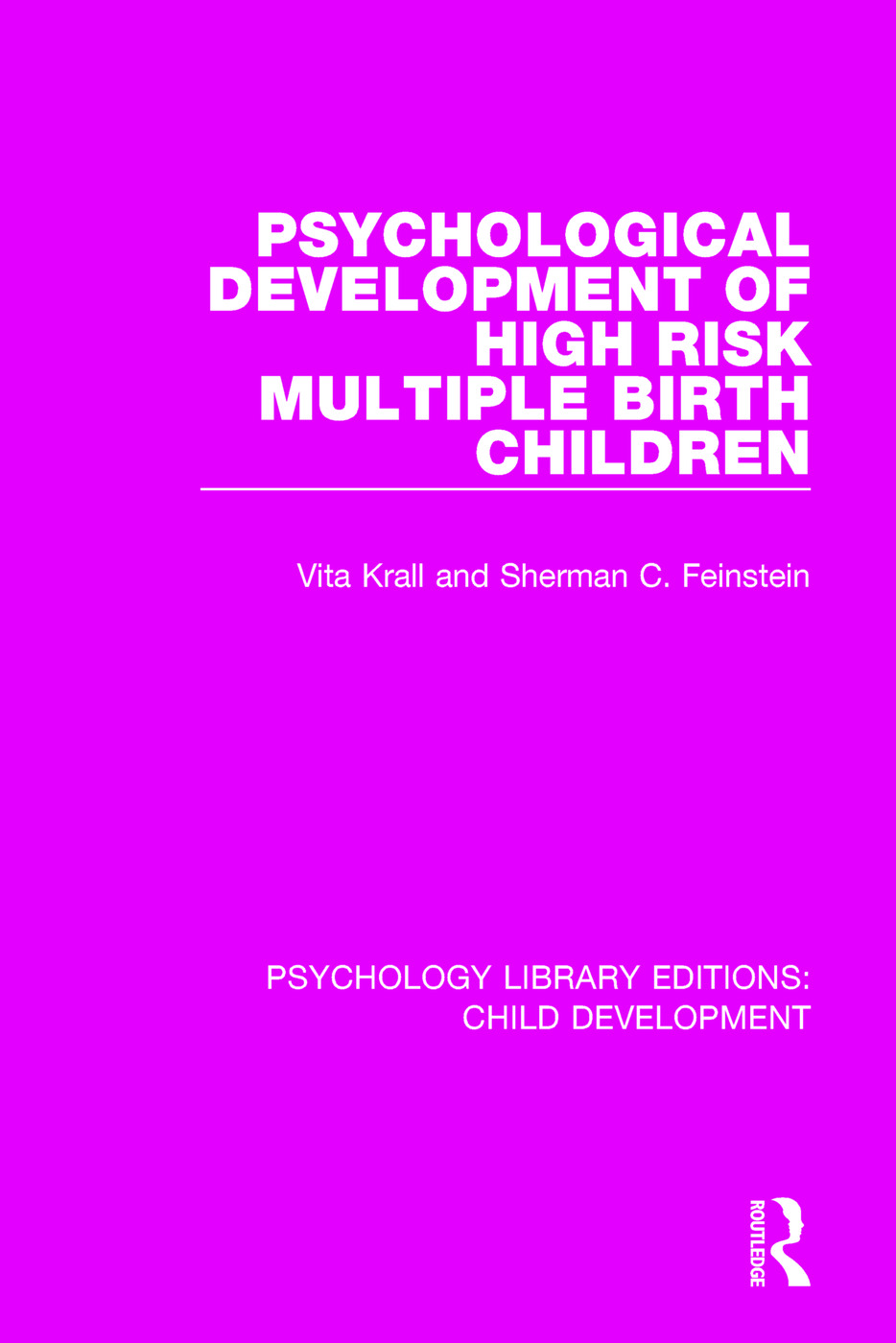 Psychological Development of High Risk Multiple Birth Children: 1st Edition (Paperback) book cover