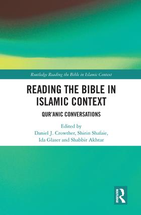 Reading the Bible in Islamic Context: Qur'anic Conversations, 1st Edition (Hardback) book cover