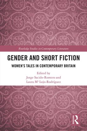 Gender and Short Fiction: Women's Tales in Contemporary Britain book cover
