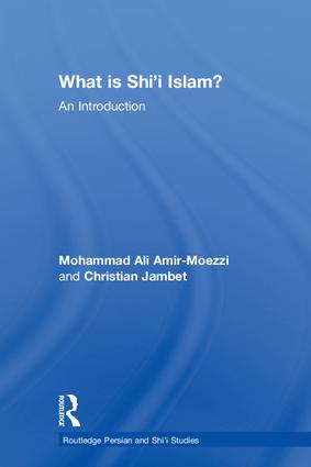 What is Shi'i Islam?: An Introduction, 1st Edition (Hardback) book cover