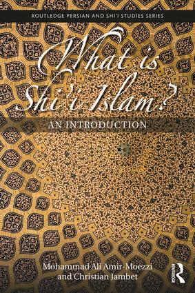 What is Shi'i Islam?: An Introduction, 1st Edition (Paperback) book cover