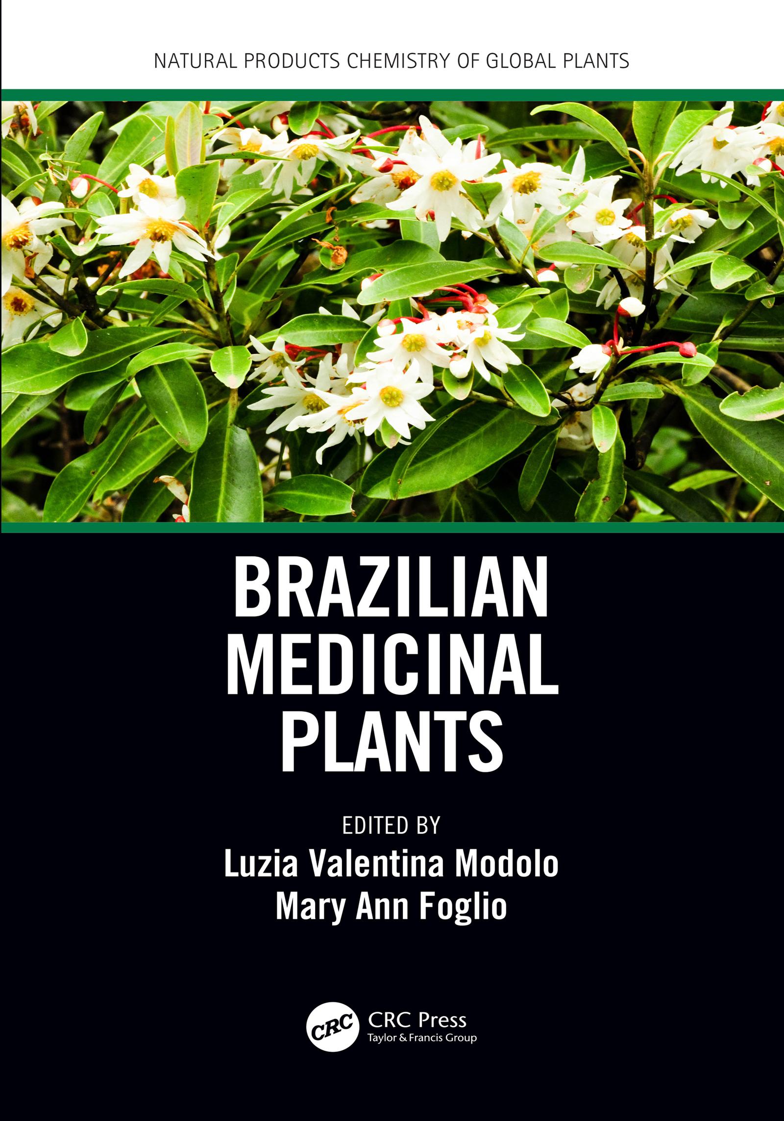 Brazilian Medicinal Plants: 1st Edition (Hardback) book cover