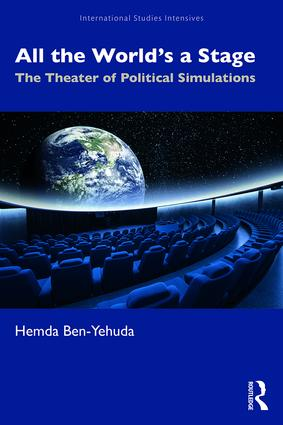 All the World's a Stage: Simulations in Global Politics book cover