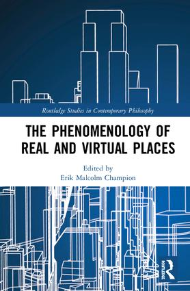 The Phenomenology of Real and Virtual Places book cover