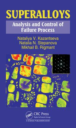 Superalloys: Analysis and Control of Failure Process, 1st Edition (Hardback) book cover