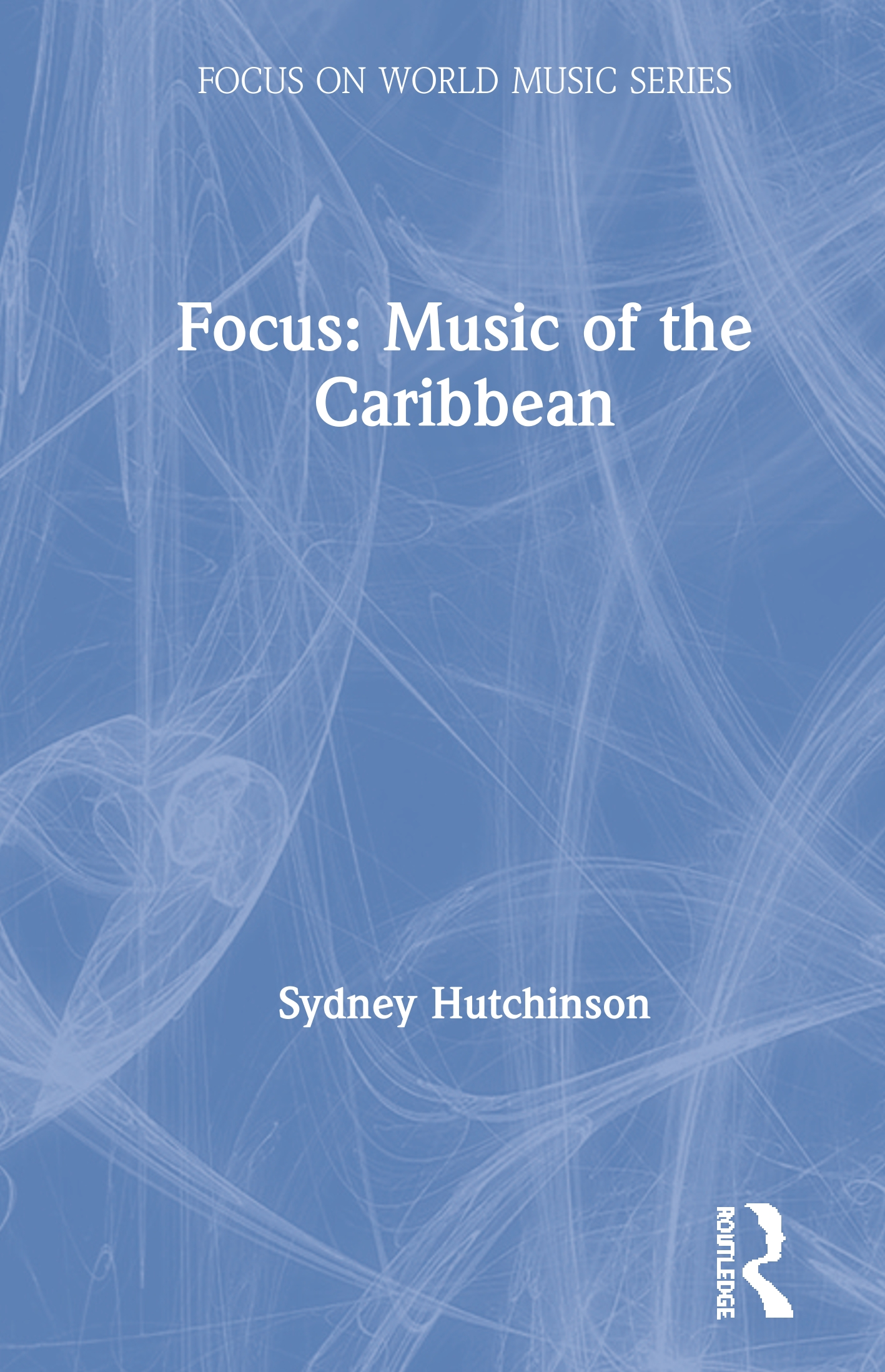 Focus: Music of the Caribbean book cover