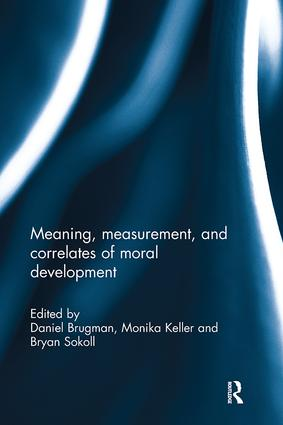 Meaning, measurement, and correlates of moral development: 1st Edition (Paperback) book cover
