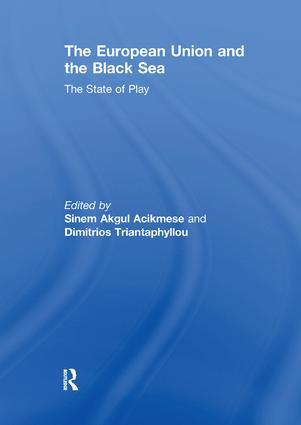 The European Union and the Black Sea: The State of Play, 1st Edition (Paperback) book cover