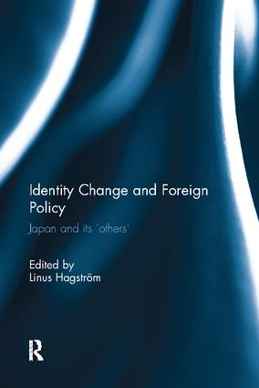 Identity Change and Foreign Policy: Japan and its 'Others', 1st Edition (Paperback) book cover