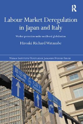 Labour Market Deregulation in Japan and Italy: Worker Protection under Neoliberal Globalisation book cover