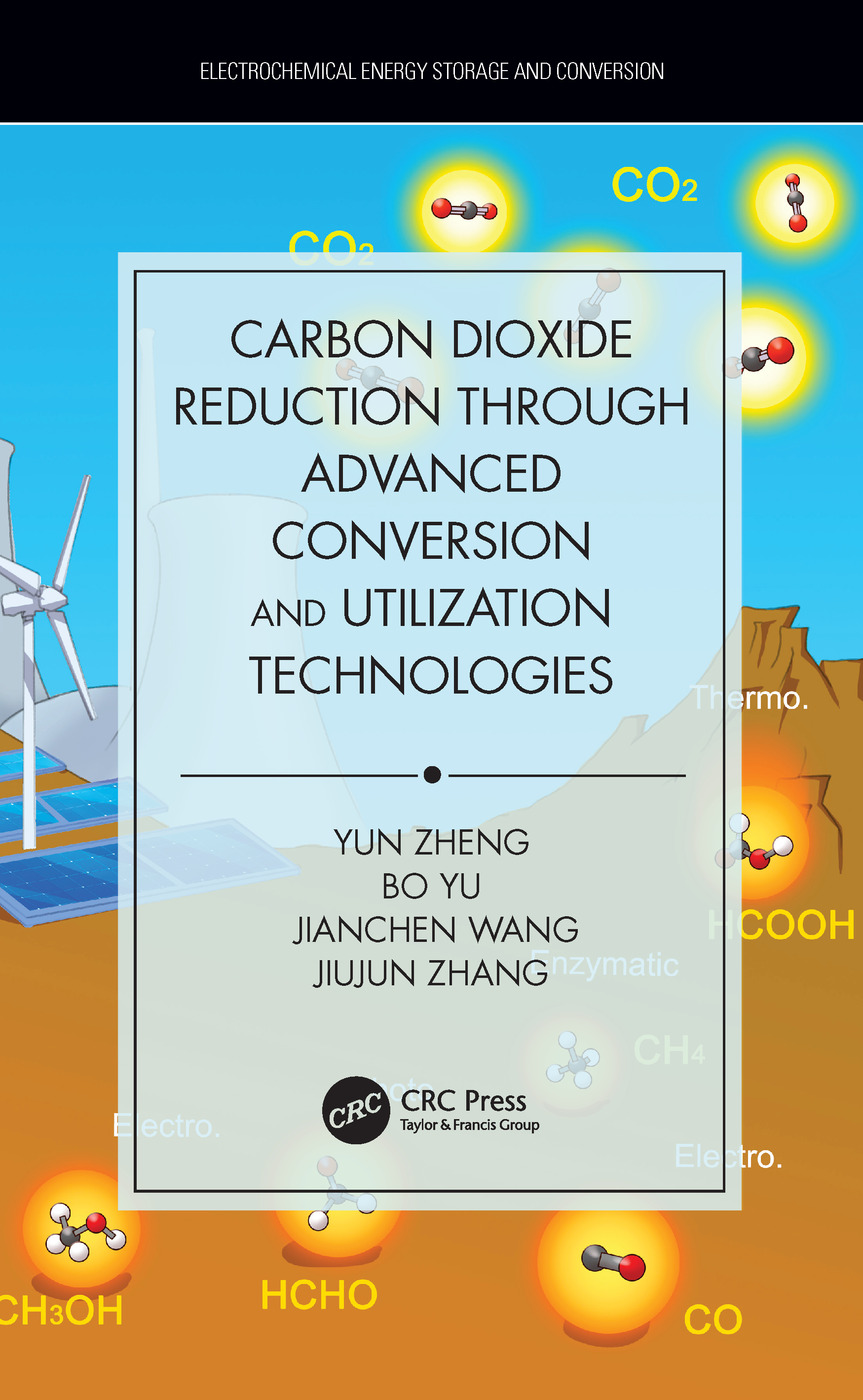 Carbon Dioxide Reduction through Advanced Conversion and Utilization Technologies book cover