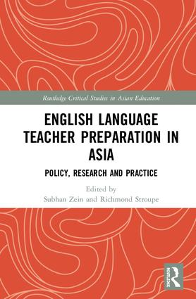 English Language Teacher Preparation in Asia: Policy, Research and Practice book cover